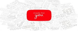 youtube-made-for-you